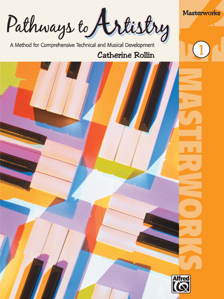 Pathways to Artistry -- Masterworks, Book 1