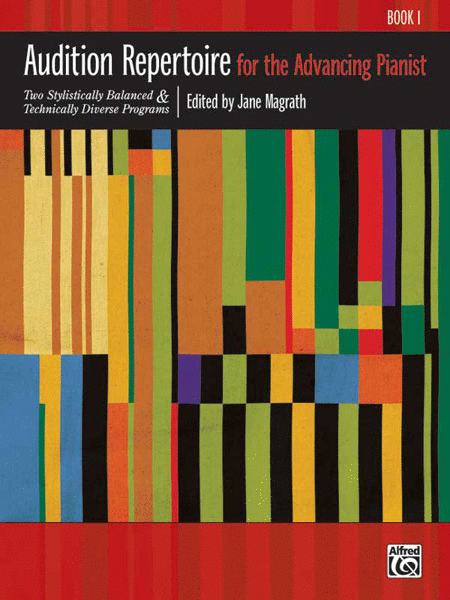 Audition Repertoire for the Advancing Pianist, Book 1