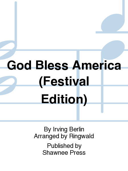 God Bless America (Festival Edition)