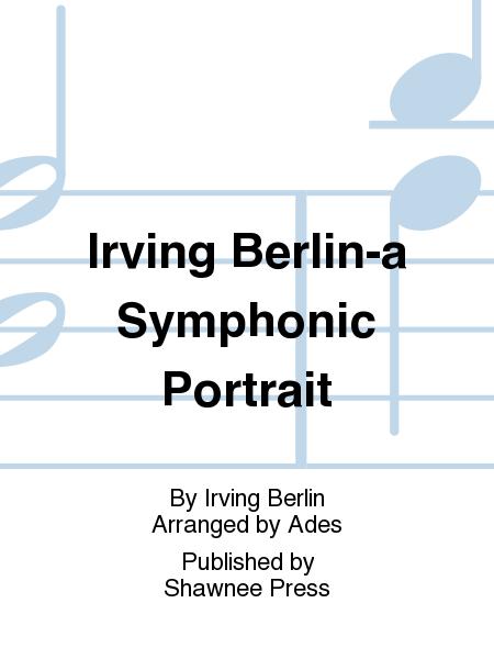 Irving Berlin-a Symphonic Portrait