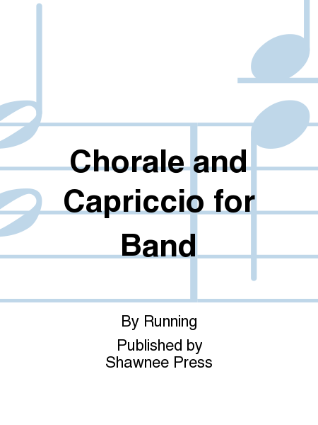 Chorale and Capriccio for Band