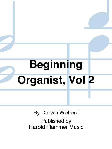 Beginning Organist, Vol 2
