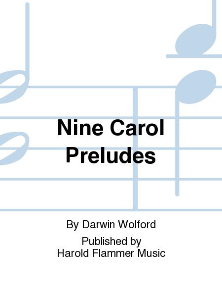 Nine Carol Preludes