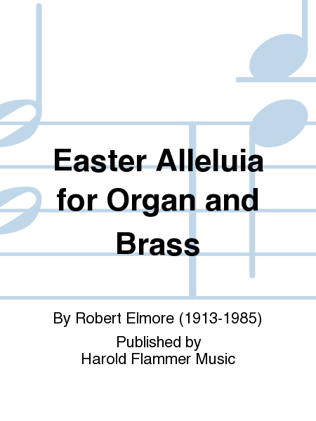 Easter Alleluia for Organ and Brass