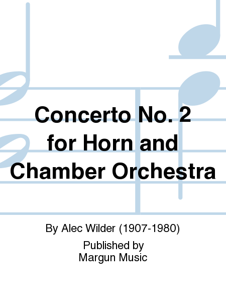 Concerto No. 2 for Horn and Chamber Orchestra