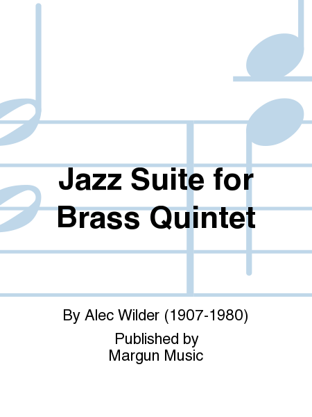 Jazz Suite for Brass Quintet