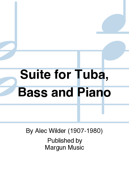Suite for Tuba, Bass and Piano