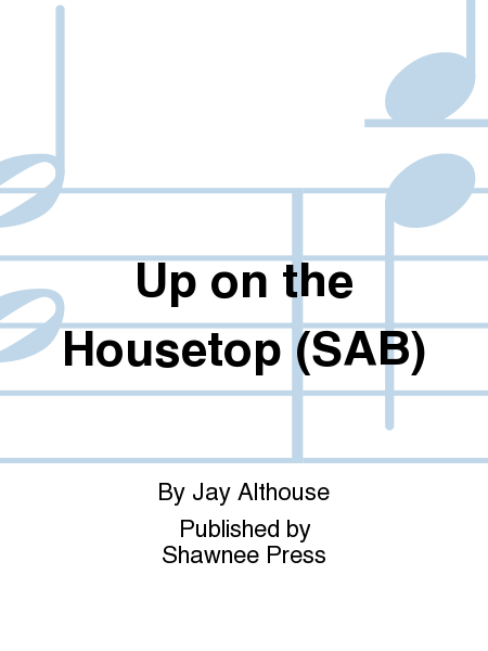 Up on the Housetop (SAB)