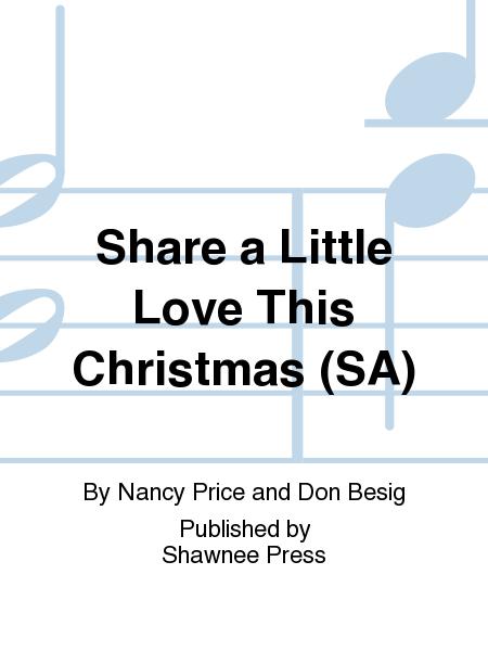 Share a Little Love This Christmas (SA)