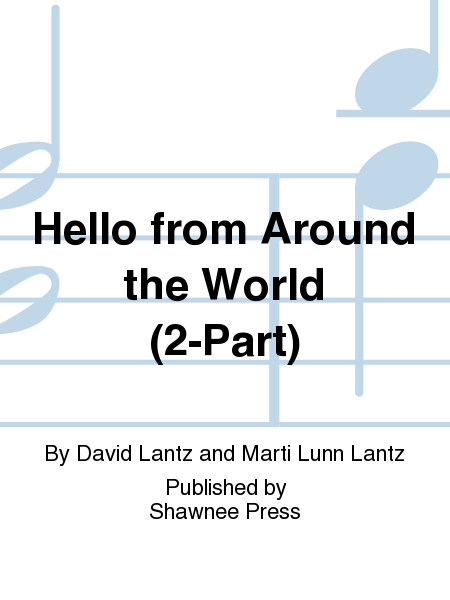 Hello from Around the World (2-Part)