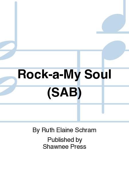 Rock-a-My Soul (SAB)