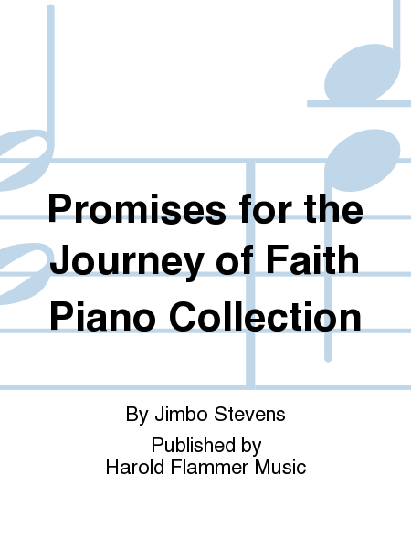 Promises for the Journey of Faith Piano Collection
