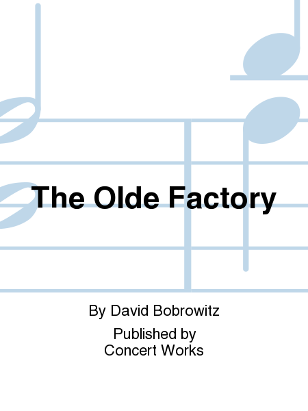 The Olde Factory