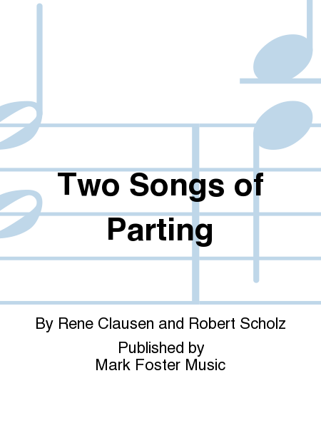 Two Songs of Parting