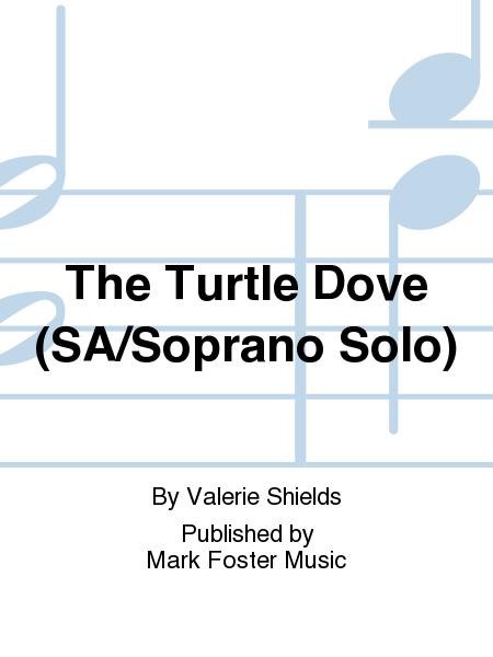 The Turtle Dove (SA/Soprano Solo)