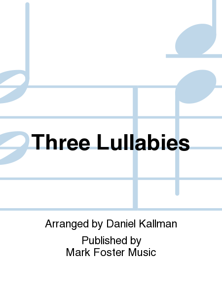 Three Lullabies