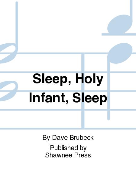 Sleep, Holy Infant, Sleep