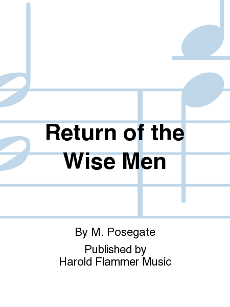 Return of the Wise Men