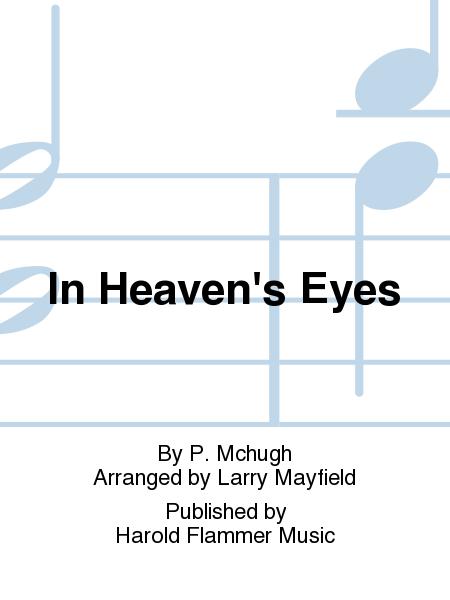 In Heaven's Eyes
