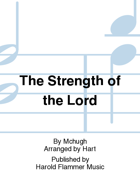 The Strength of the Lord