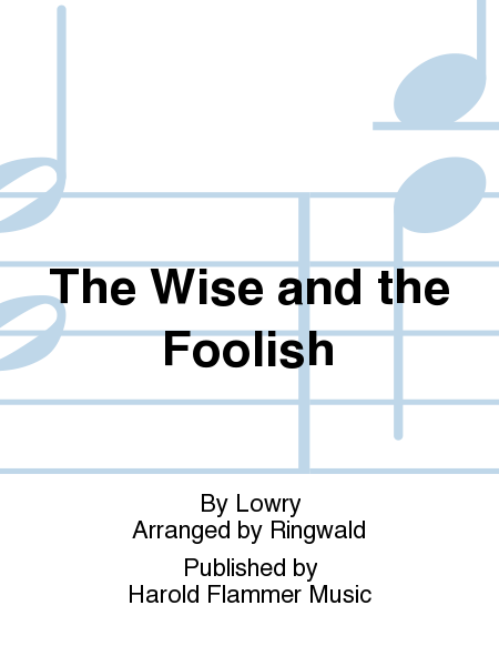 The Wise and the Foolish