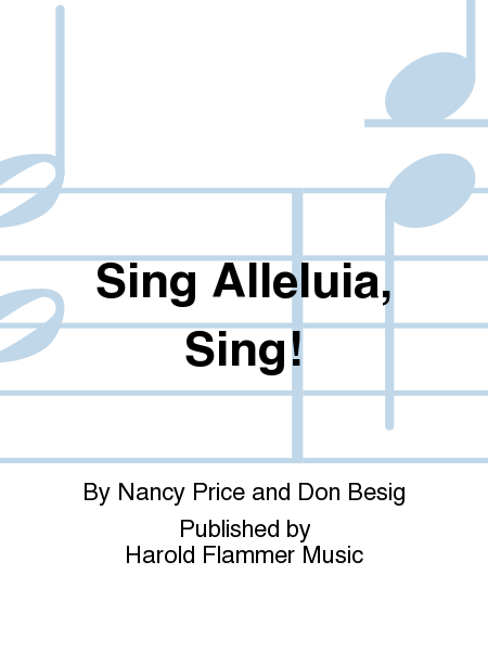 Sing Alleluia, Sing!