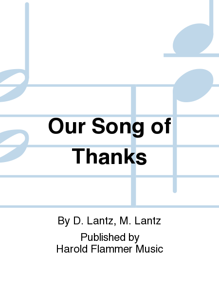 Our Song of Thanks