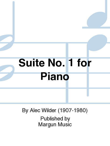 Suite No. 1 for Piano
