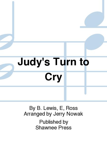 Judy's Turn to Cry