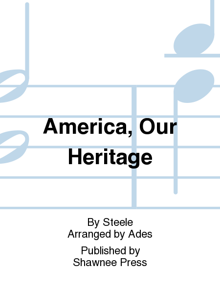 America, Our Heritage
