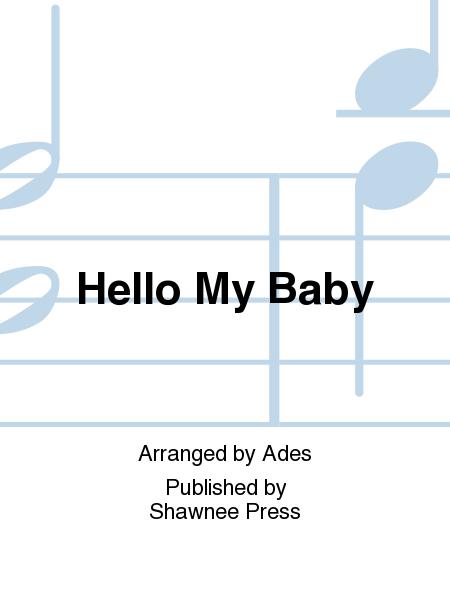Hello My Baby