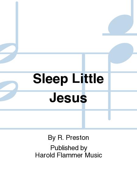 Sleep Little Jesus