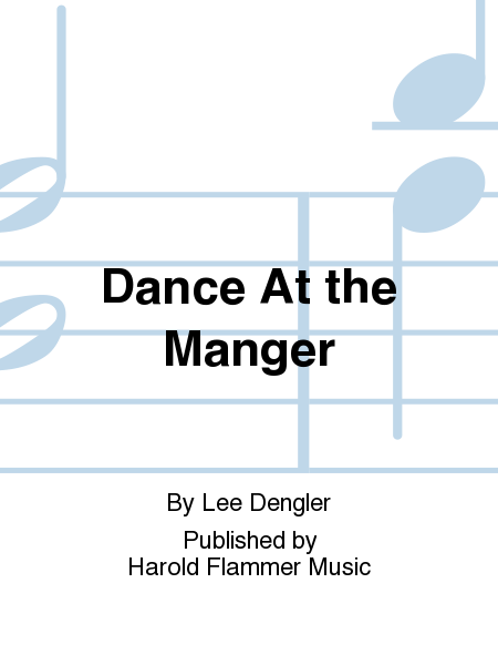 Dance At the Manger