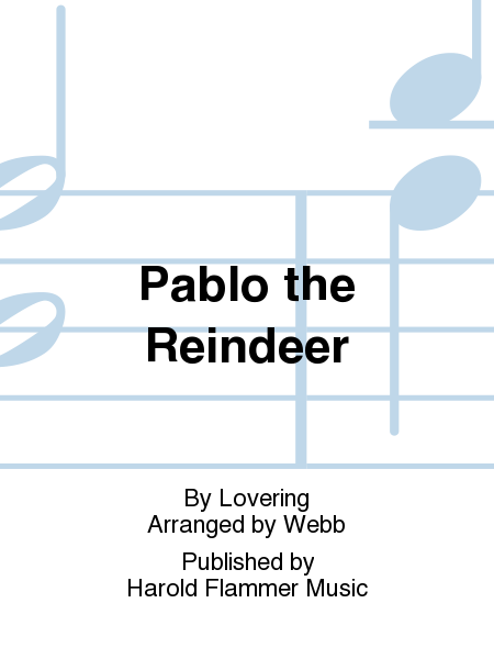 Pablo the Reindeer