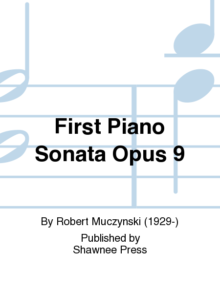 First Piano Sonata Opus 9