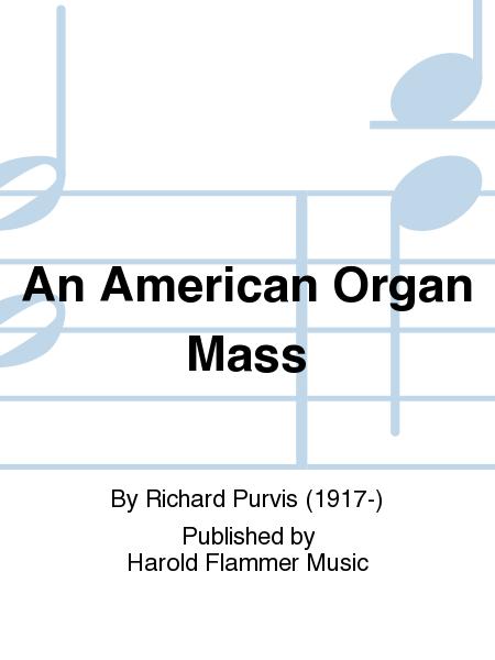 An American Organ Mass