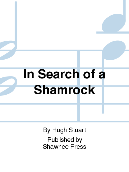 In Search of a Shamrock