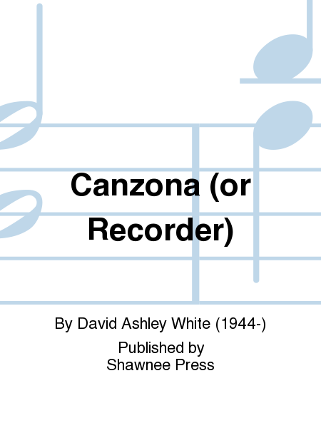 Canzona (or Recorder)