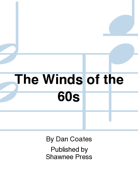 The Winds of the 60s