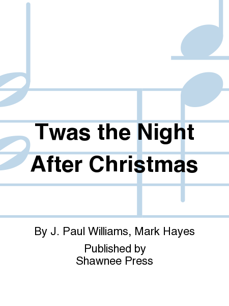 Twas the Night After Christmas