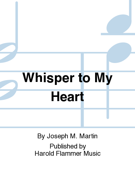 Whisper to My Heart