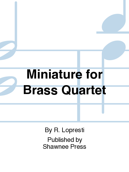 Miniature for Brass Quartet