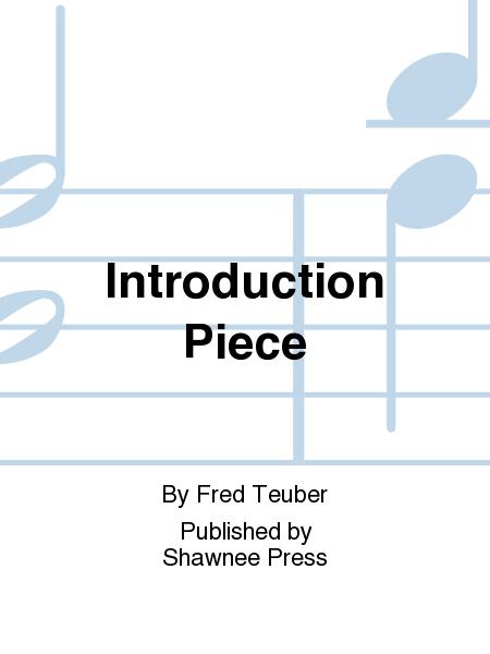 Introduction Piece