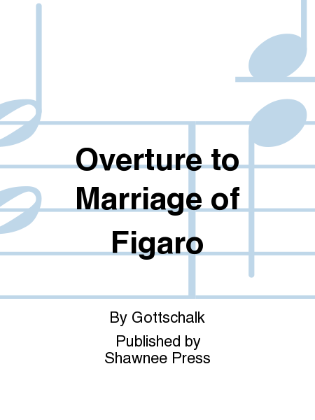 Overture to Marriage of Figaro