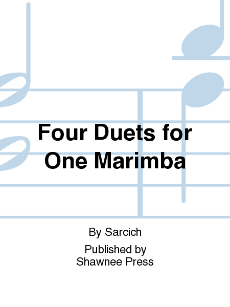 Four Duets for One Marimba