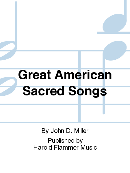 Great American Sacred Songs