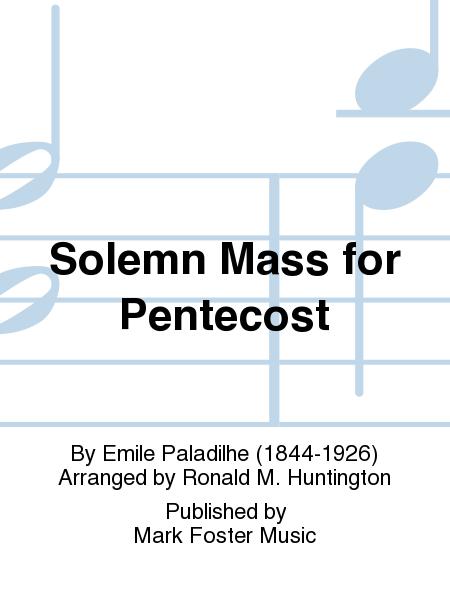 Solemn Mass for Pentecost