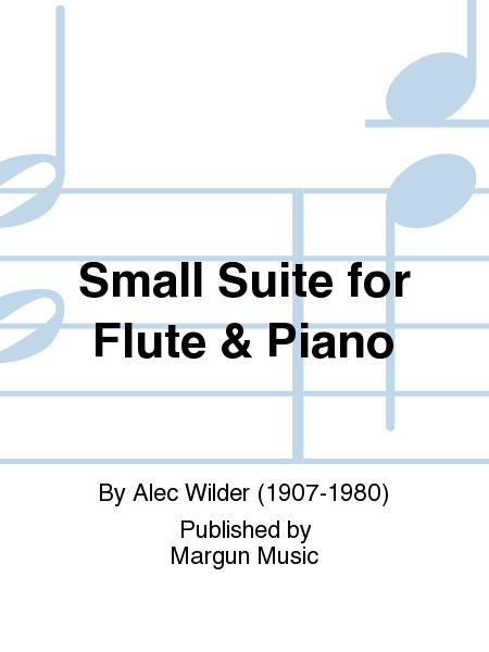 Small Suite for Flute & Piano