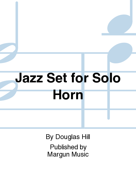 Jazz Set for Solo Horn