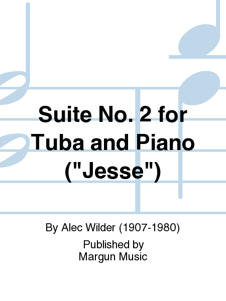 Suite No. 2 for Tuba and Piano (